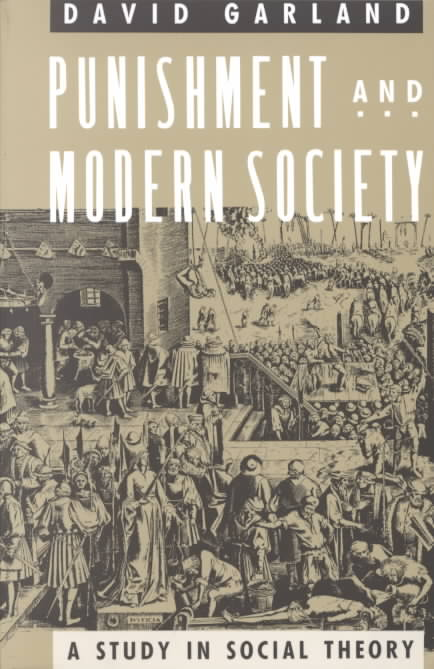 Punishment and Modern Society By Garland, David