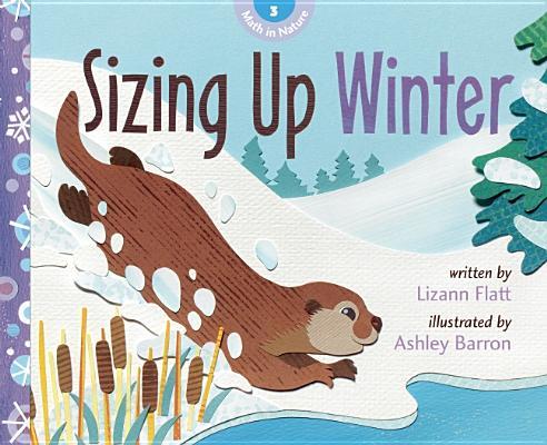 Sizing Up Winter By Flatt, Lizann/ Barron, Ashley (ILT)